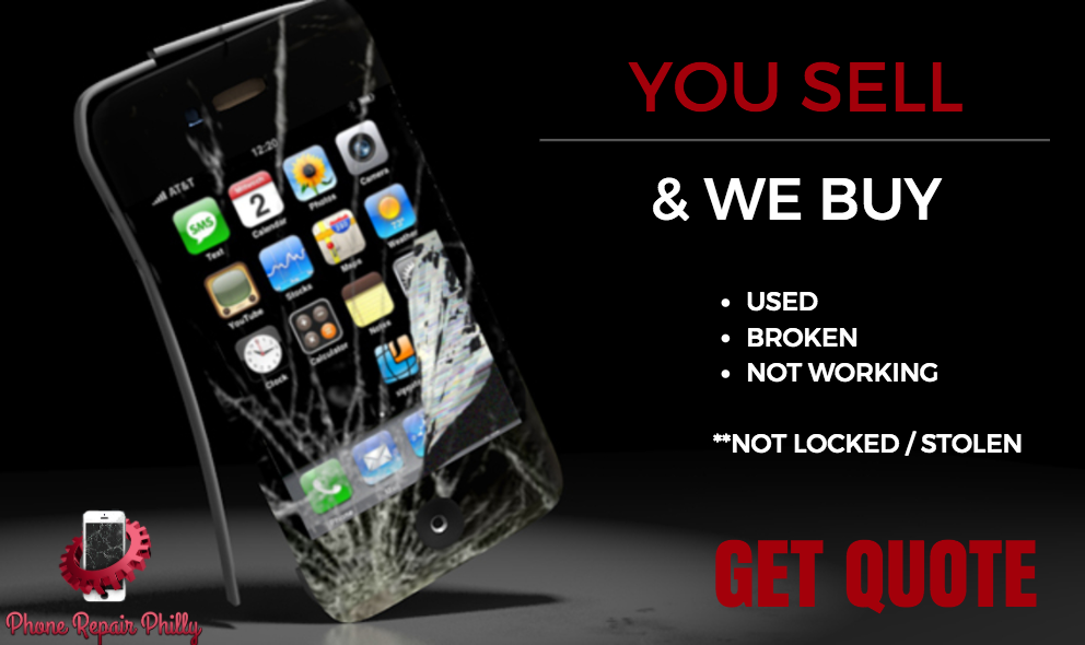 Sell Your Phone today. Call or Contact Phone Repair Philly. - PHONE ...